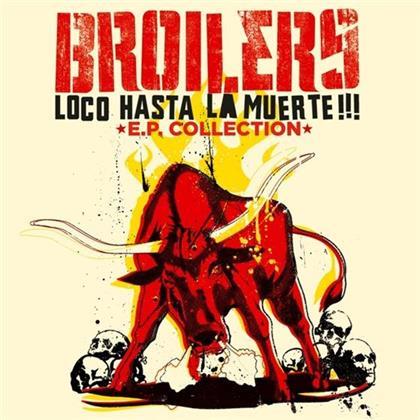 Broilers - Loco Hasta La Muerte - 2016 Reissue (LP)