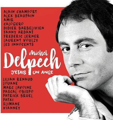 J'Etais Un Ange - Tribute A Michel Delpech