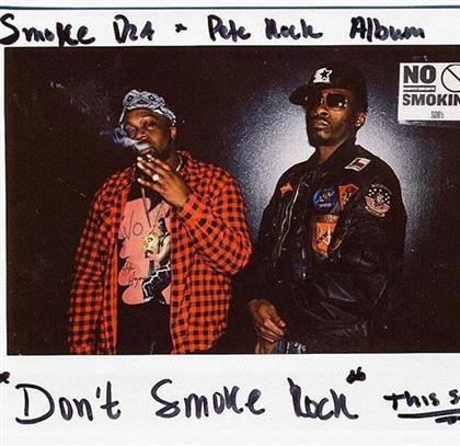Pete Rock & Smoke Dza - Don't Smoke Rock