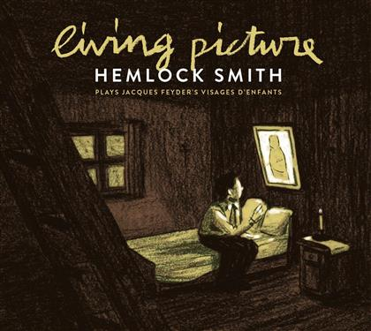Hemlock Smith - Living Picture