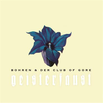 Bohren & Der Club Of Gore - Geisterfaust - 2017 Reissue (2 LPs)