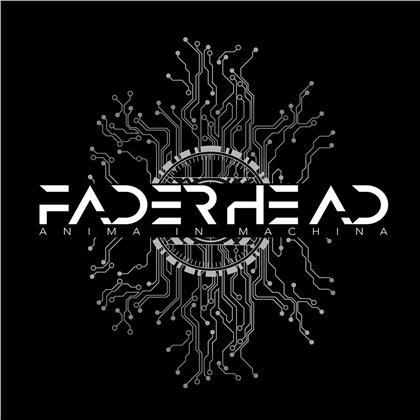 Faderhead - Anima In Machina