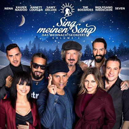 Sing Meinen Song - Das Tauschkonzert (Xavier Naidoo) - Weihnachtskonzert Vol. 3