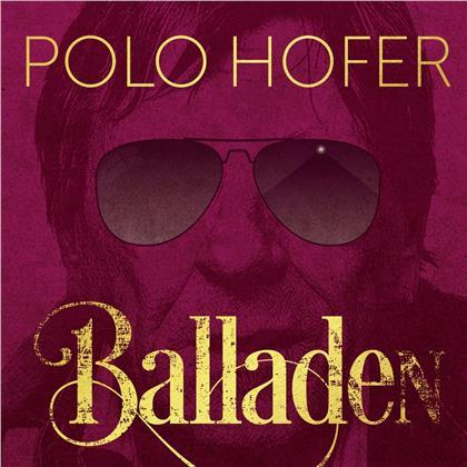 Polo Hofer - Die Besten Balladen 1976-2016 (Remastered)