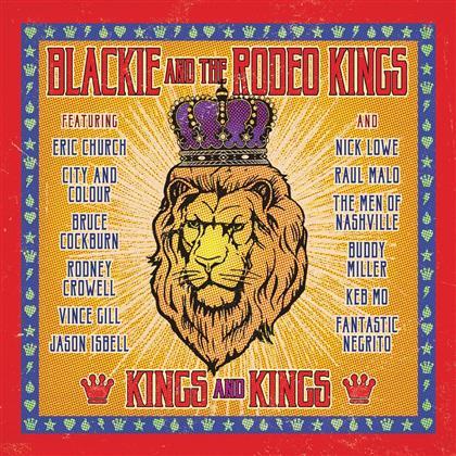 Blackie And The Rodeo Kings - Kings & Kings