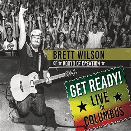 Brett Wilson - Get Ready: Live In Columbus (Digipack)