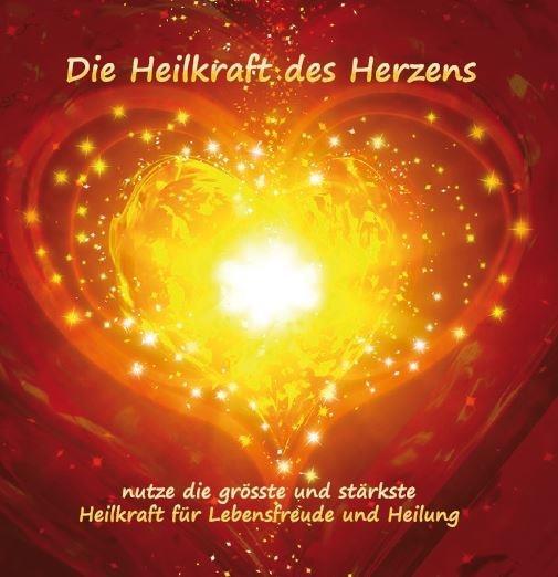 Schumacher Isabelle - Die Heilkraft des Herzens