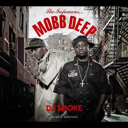 DJ Smoke & Mobb Deep - Murda Mixtape