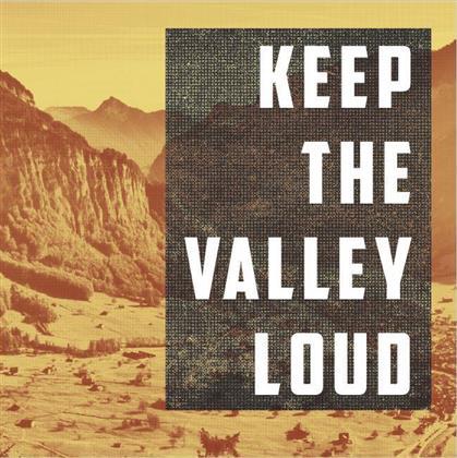Keep The Valley Loud - Various