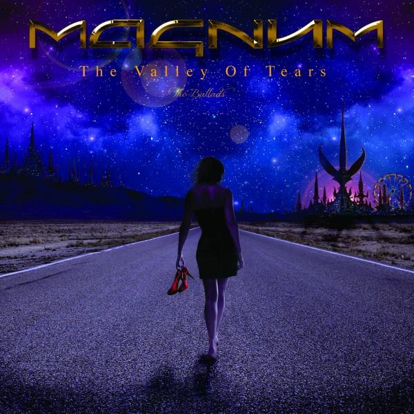 Magnum - The Valley Of Tears - The Ballads