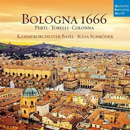 Kammerorchester Basel, Perti, Giuseppe Torelli (1658-1707), Giovanni Paolo Colonna (1637 - 1695) & Julia Schröder - Bologna 1666