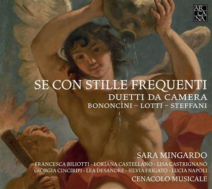 Sara Mingardo, Giovanni Bononcini (1670-1747), Antonio Lotti, Stefani, Lisa Castrignano, … - Se Con Stille Frequenti - Duetti da Camera