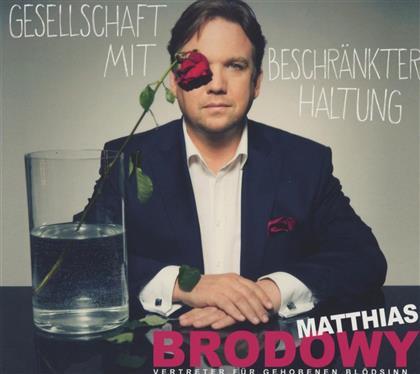 Matthias Brodowy - Gesellschaft Mit Beschränkter Haltung (2 CDs)