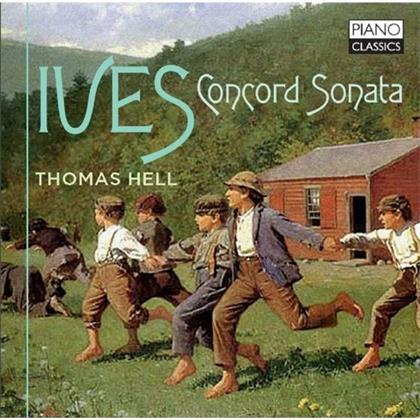 Thomas Hell & Charles Ives (1874-1954) - Concord Sonata