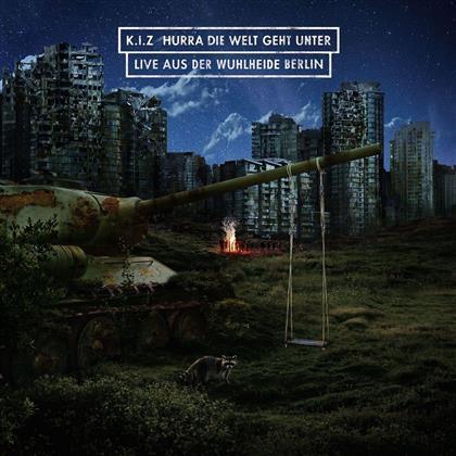 K.I.Z. - Hurra Die Welt Geht Unter (Live Aus Der Wuhlheide) (2 CDs)