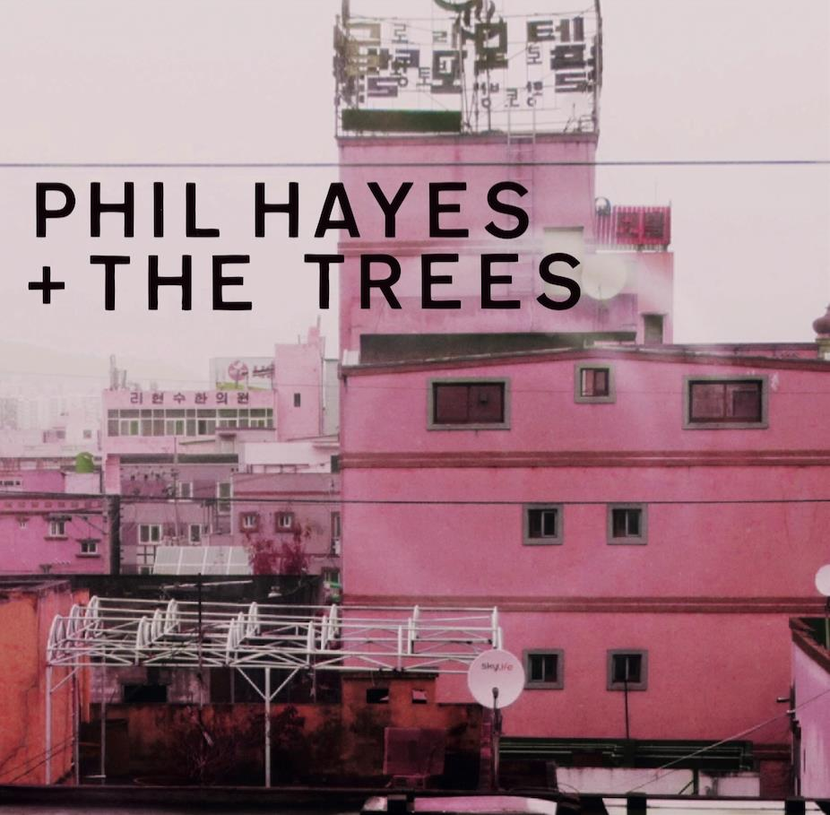 Phil Hayes & The Trees - Blame Everyone