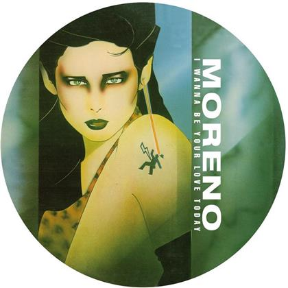 """Moreno - I Wanna Be Your Lover Today - Picture Disc (Colored, 12"""" Maxi)"""