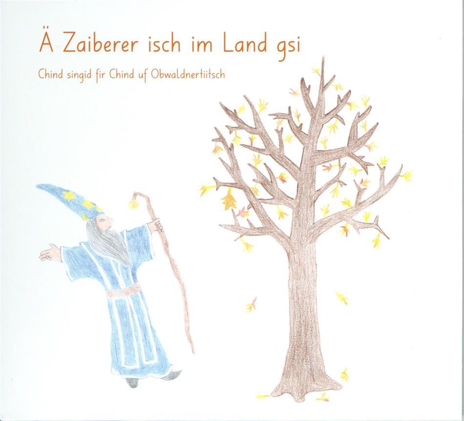 GrundiKids - Ä Zaiberer Isch Im Land Gsi