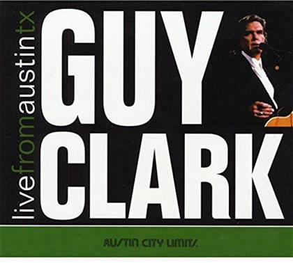 Guy Clark - Live From Austin TX (2 LPs)