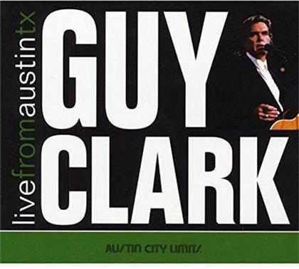 Guy Clark - Live From Austin TX (CD + DVD)