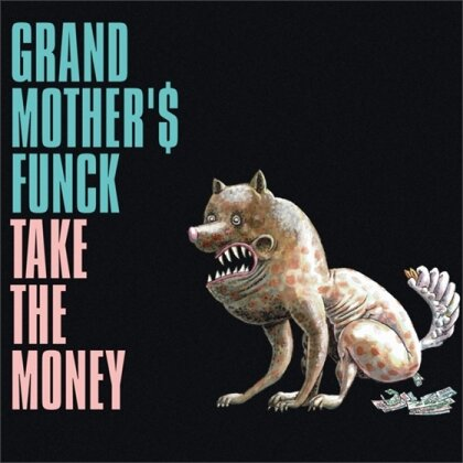 Grand Mother's Funck - Gmf - Take The Money