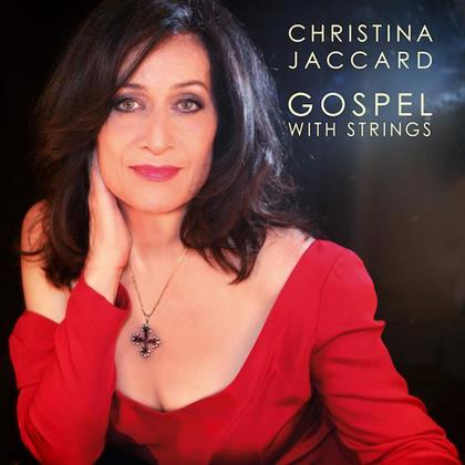 Christina Jaccard - Gospel With Strings - Slipcase