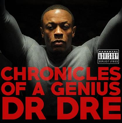 Dr. Dre - Chronicles Of A Genius