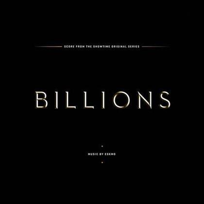 Billions & Eskmo - Original Series Soundtrack