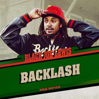 Black Joe Lewis & The Honeybears - Backlash (Digipack)