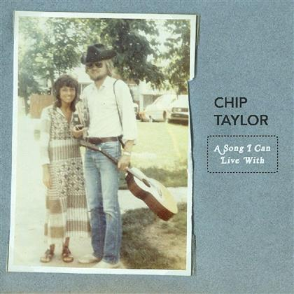 Chip Taylor - Song I Can Live With