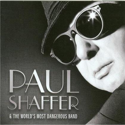 Paul Shaffer & The World's Most Dangerous Band - ----