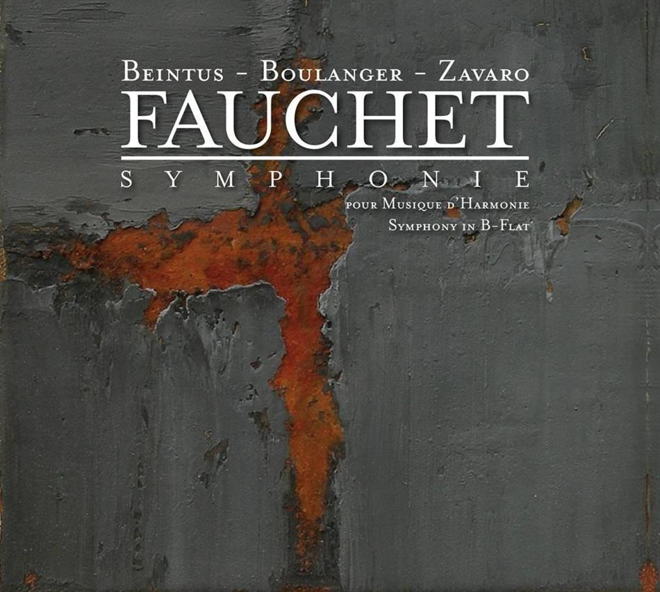 French National Police Band, Beintus, Boulanger, Zavaro & Fauchet - Symphonie pour Musique d'Harmonie - Symphony in B-Flat