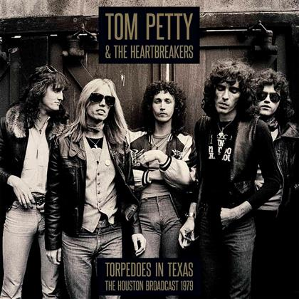 Tom Petty - Torpedoes In Texas - Houston 1979 (2 LPs)