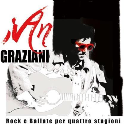 Ivan Graziani - Rock E Ballate Per Quattro Stagioni (3 CDs)