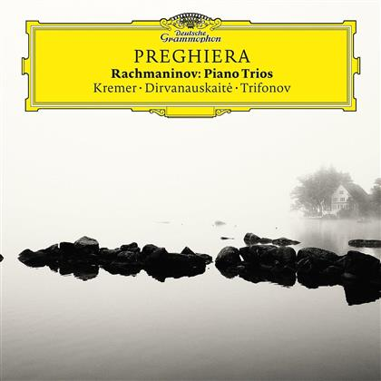Sergej Rachmaninoff (1873-1943), Gidon Kremer, Giedré Dirvanauskaité & Daniil Trifonov - Preghiera - Piano Trios