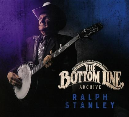 Ralph Stanley - Bottom Line Archive (Digipack)