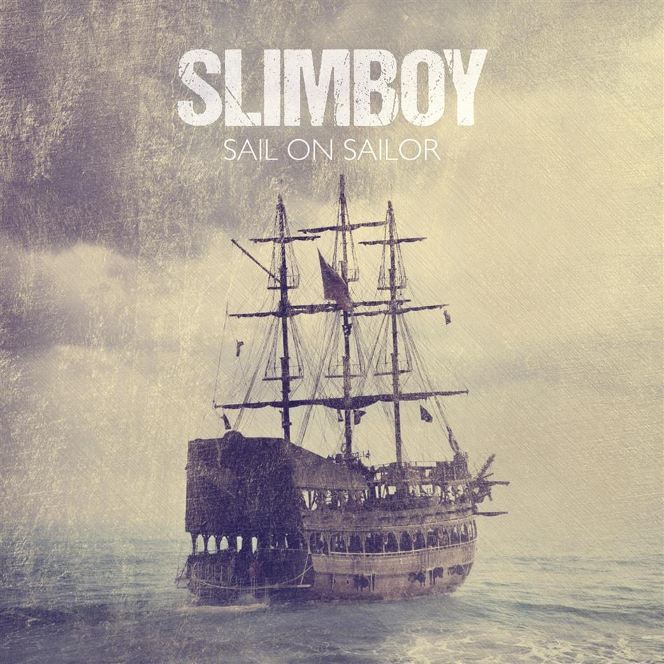 Slimboy - Sail On Sailor
