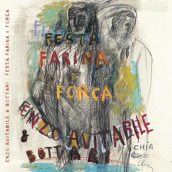 Enzo Avitabile - Festa Farina E Forca (2017 Reissue)