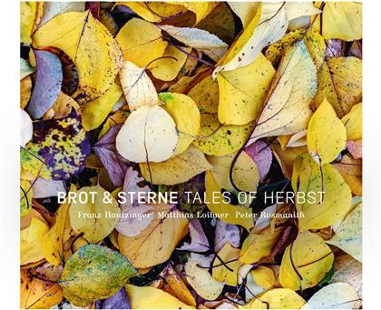 Brot & Sterne - Tales Of Herbst