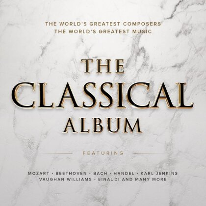 Divers - The Classical Album - The World's Greatest Composers - The World's Greatest Music (2 CDs)