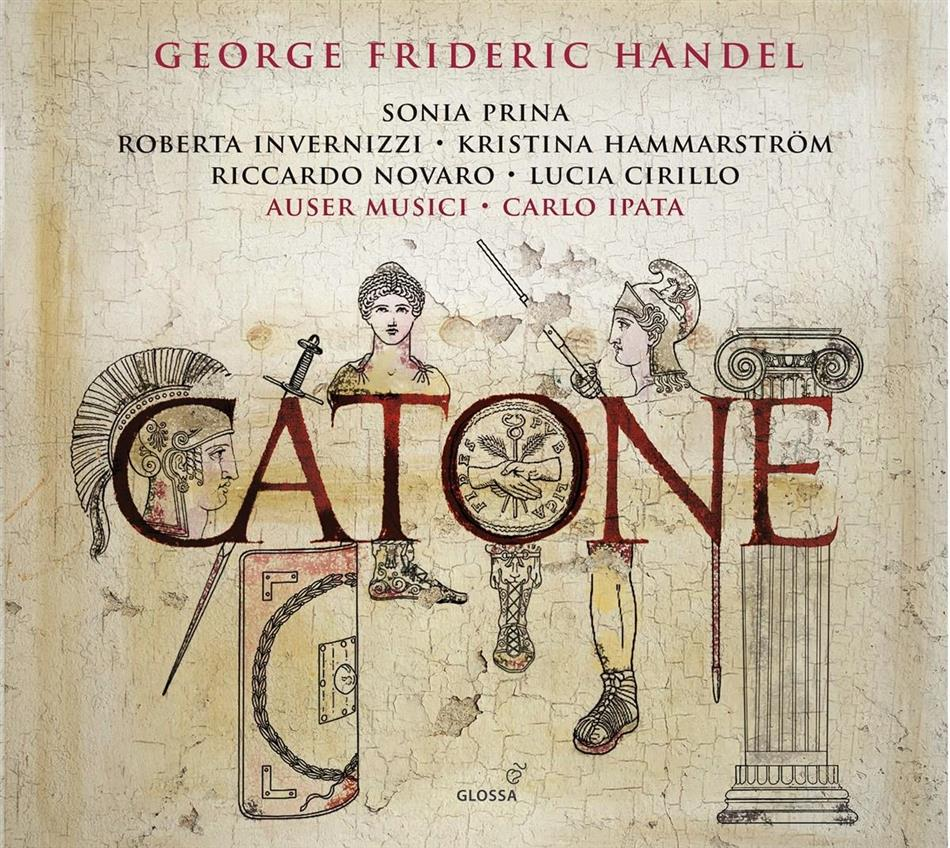 Georg Friedrich Händel (1685-1759), Sonia Prina, Riccardo Novaro, Roberta Invernizzi, Carlo Ipata, … - Catone - Pasticcio, London 1732 (2 CDs)