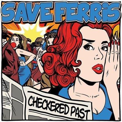 "Save Ferris - Checkered Past - 10 Inch (Colored, 10"" Maxi)"