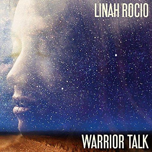 Linah Rocio - Warrior Talk