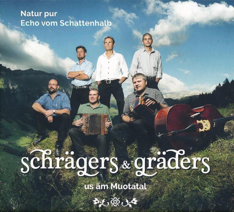 Natur Pur & Echo Vom Schattenhalb - Schrägers & Gräders