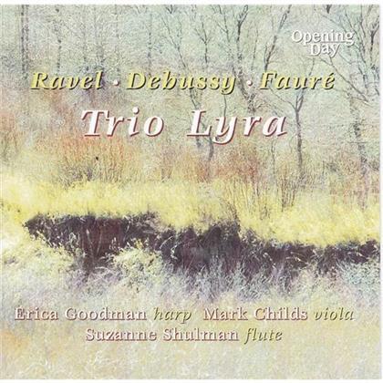 Trio Lyra, Maurice Ravel (1875-1937), Claude Debussy (1862-1918) & Gabriel Fauré (1845-1924) - Sonatine, Sonate, Children's Corner Suite, Dolly