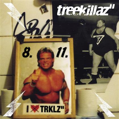 Treekillaz - 8.11