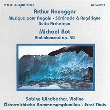 Arthur Honegger (1892-1955), Michael Rot, Ernst Theis, Sabine Windbacher & Oesterreichische Kammersymphoniker - Musique Pour Regain / Serenade A Angelique / Suite Archaique / Violinkonzert op. 40