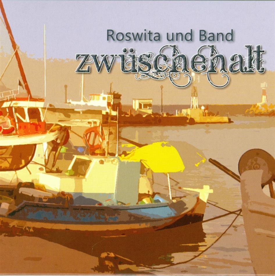 Roswita Und Band - Zwüschehalt