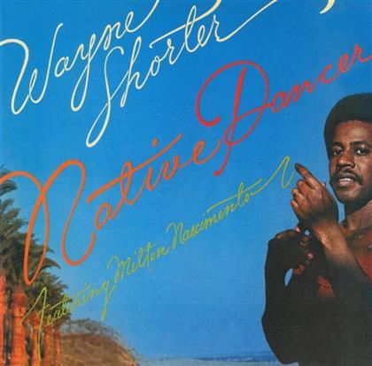 Wayne Shorter - Native Dancer (2017 Version)