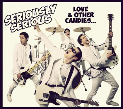 SERIOUSLY SERIOUS - Love & Other Candies
